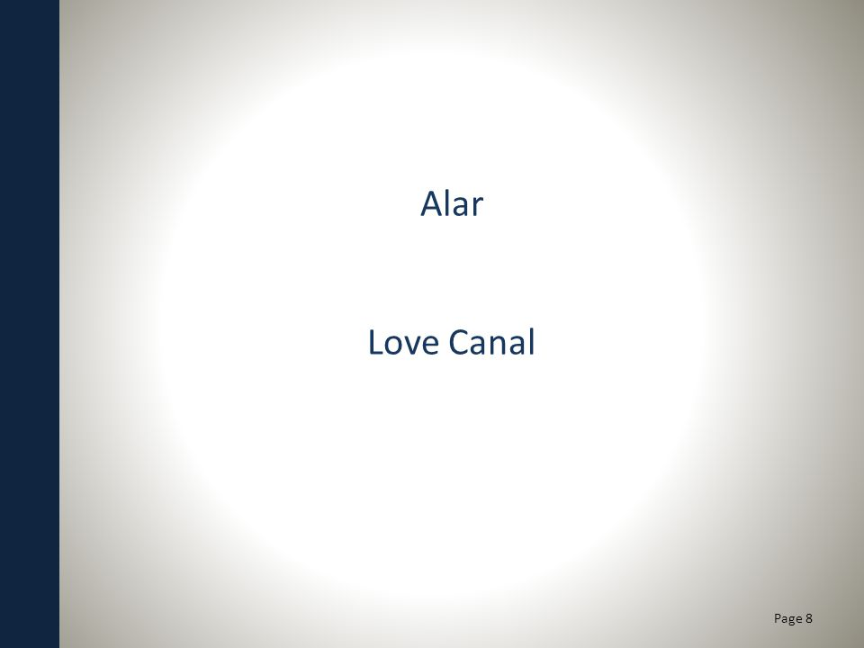 Alar Love Canal Page 8