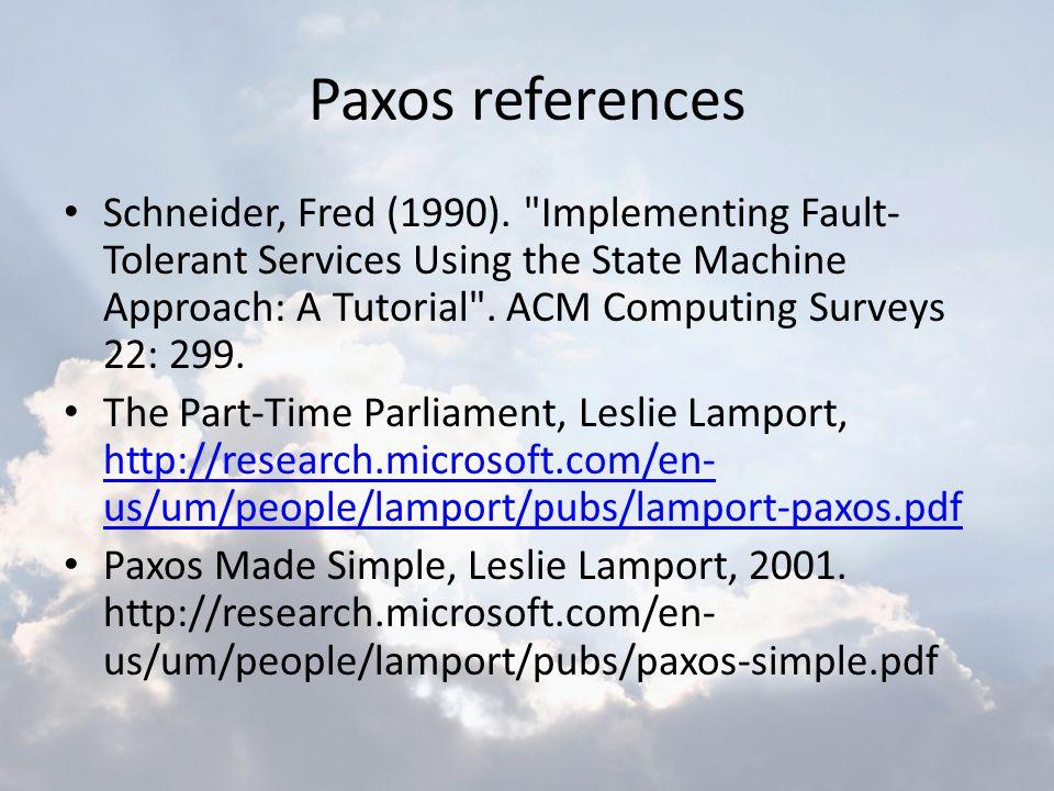 Paxos references Schneider, Fred (1990).