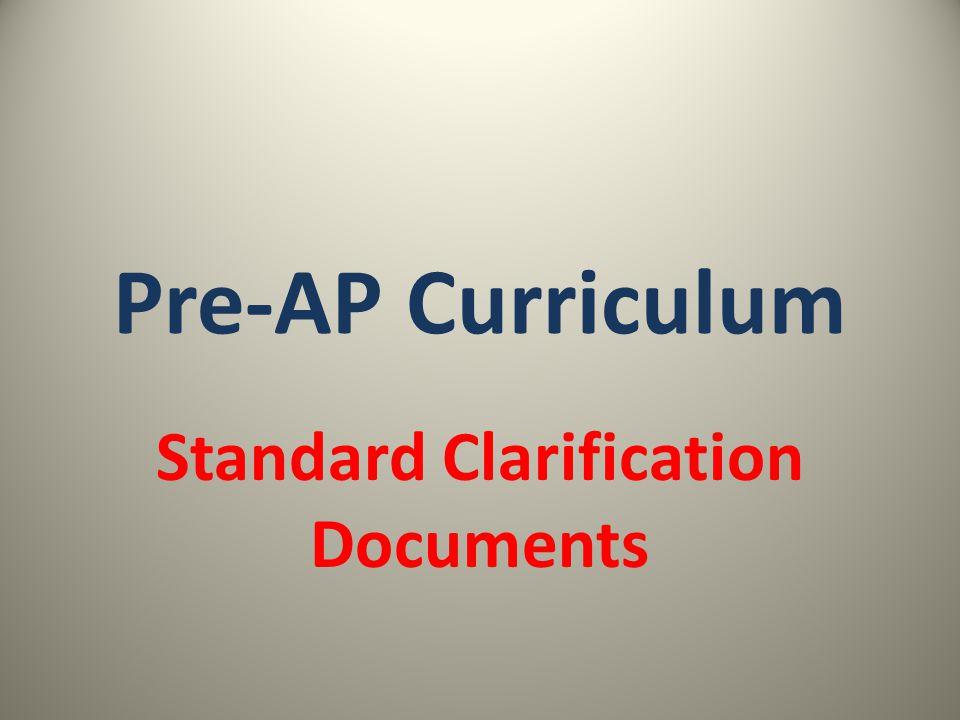 Pre-AP Curriculum Standard Clarification Documents