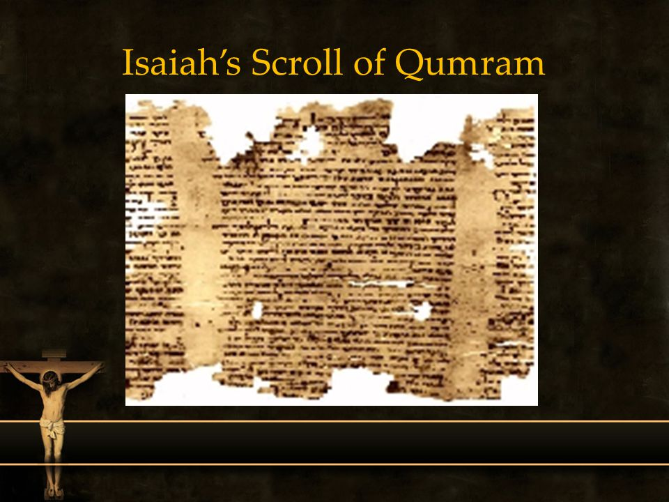 Isaiahs Scroll of Qumram