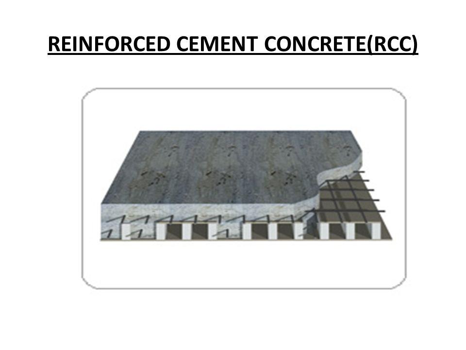 REINFORCED CEMENT CONCRETE(RCC)