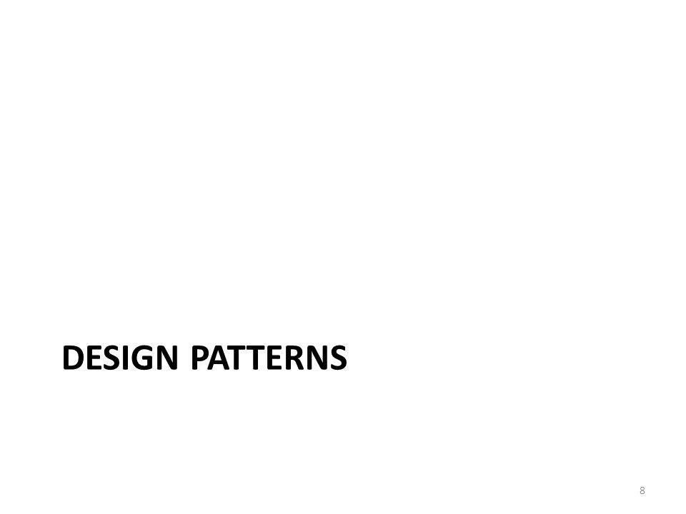 DESIGN PATTERNS 8