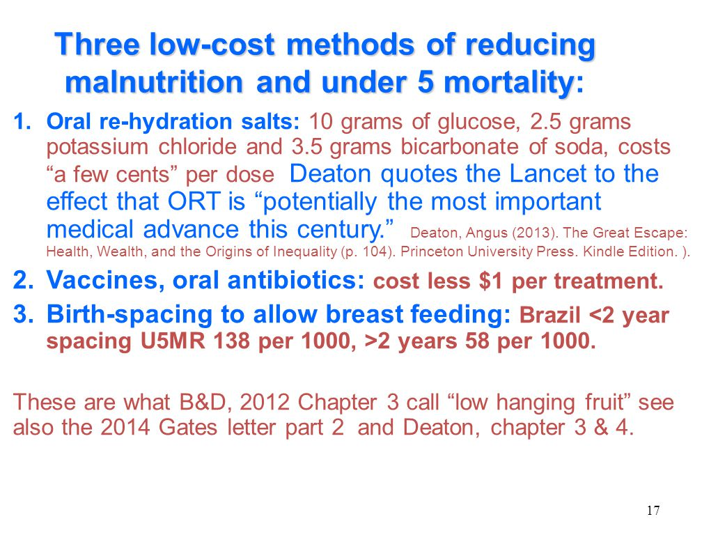 Three low-cost methods of reducing malnutrition and under 5 mortality Three low-cost methods of reducing malnutrition and under 5 mortality: 1.Oral re