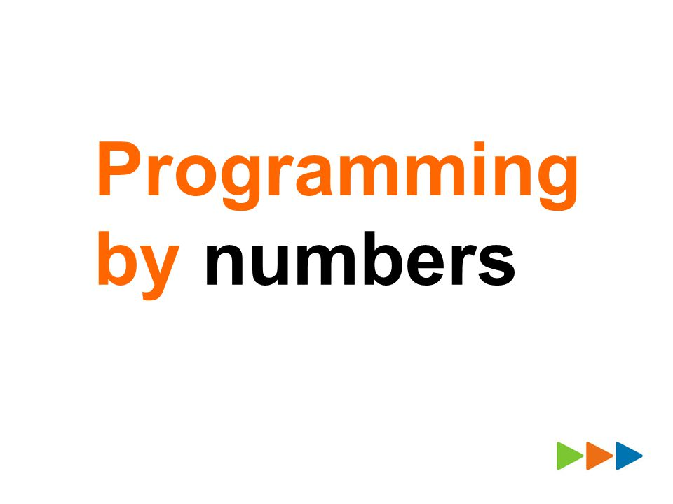 Programming by numbers