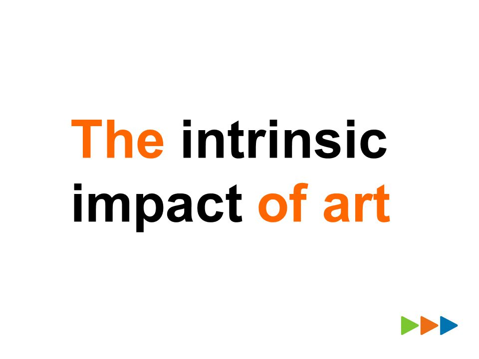 The intrinsic impact of art