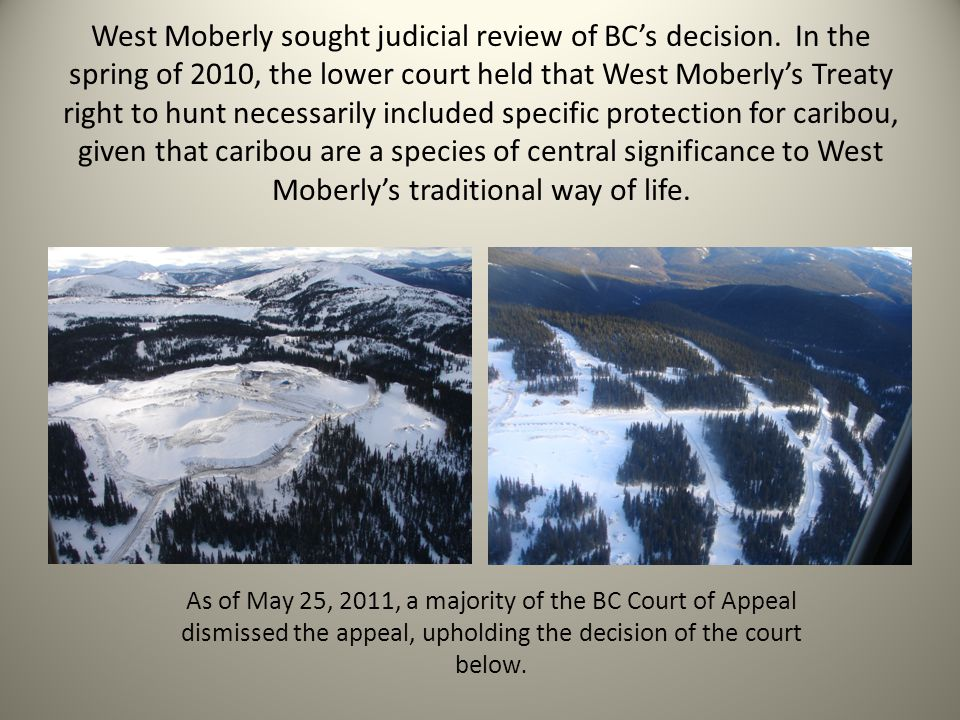 West Moberly sought judicial review of BCs decision.