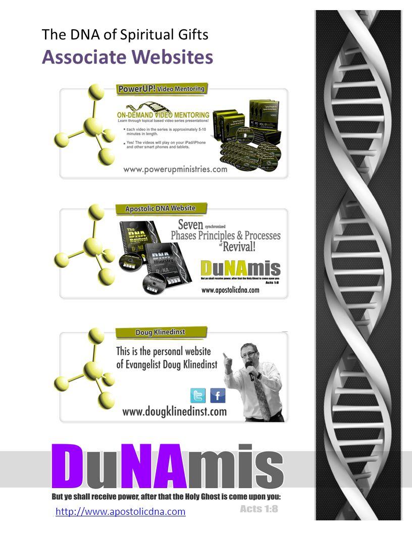 http://www.apostolicdna.com The DNA of Spiritual Gifts Associate Websites