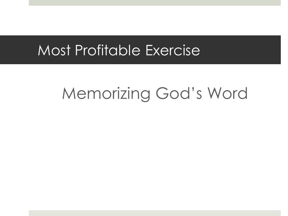 Most Profitable Exercise Memorizing Gods Word