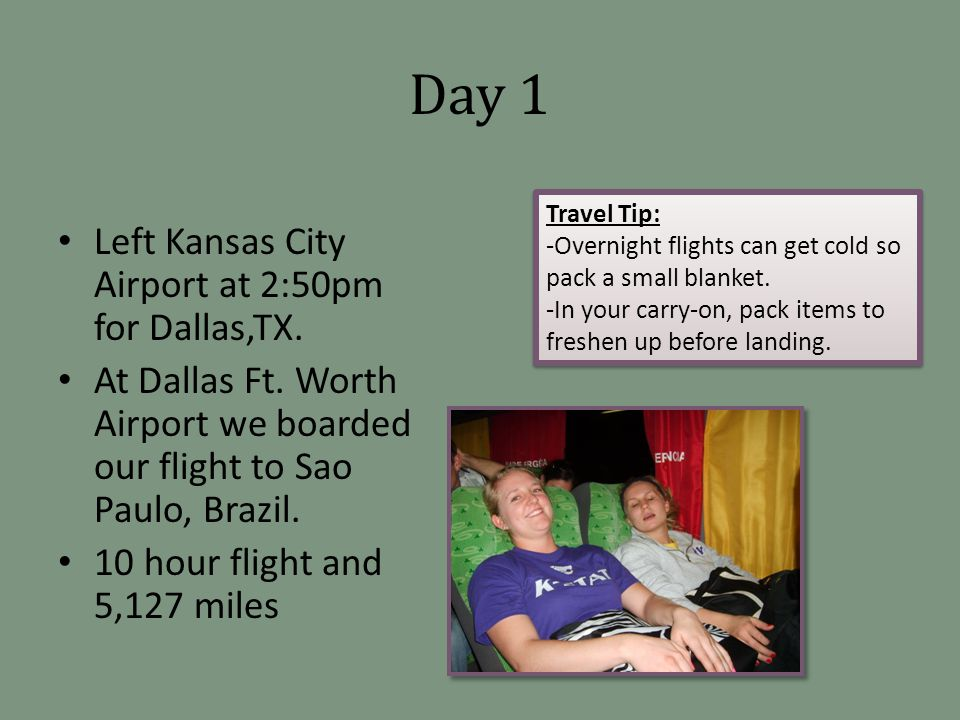 Day 1 Left Kansas City Airport at 2:50pm for Dallas,TX.