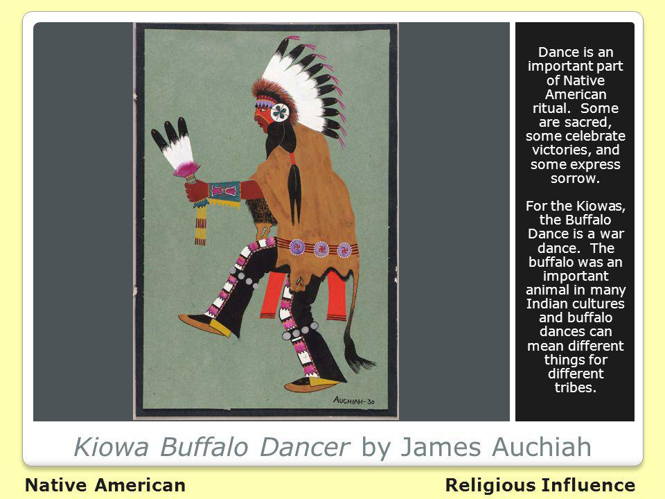 Kiowa Buffalo Dancer by James Auchiah Dance is an important part of Native American ritual.