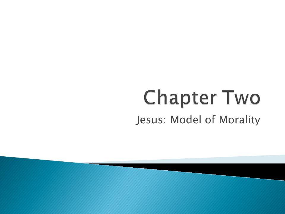 Jesus: Model of Morality