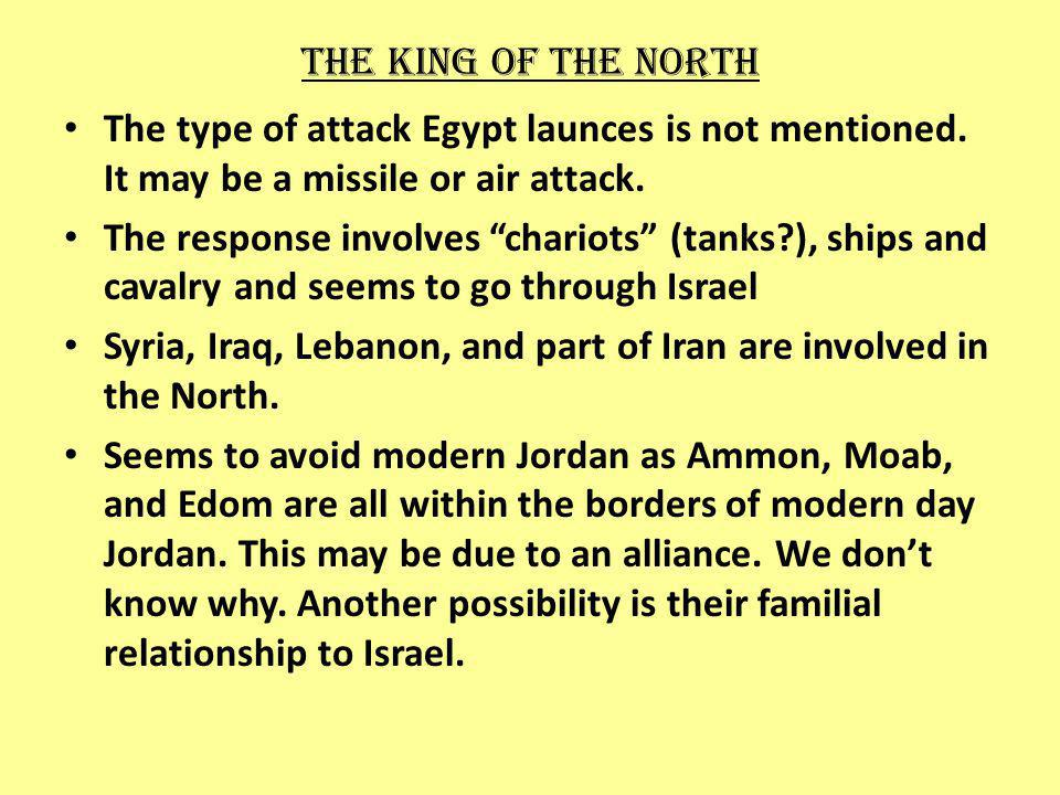 The king of the north The type of attack Egypt launces is not mentioned.