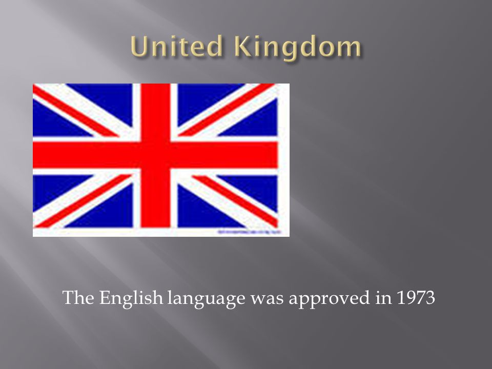 The English language was approved in 1973
