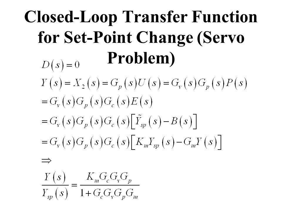 Closed-Loop Transfer Function for Set-Point Change (Servo Problem)