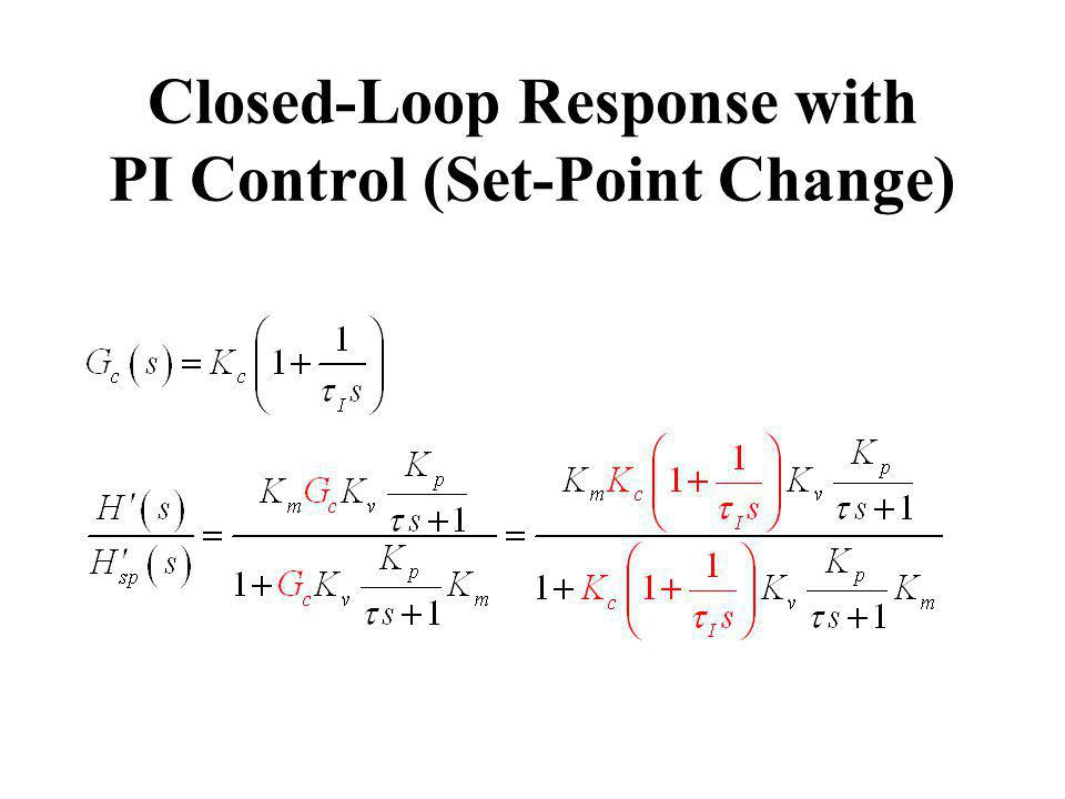 Closed-Loop Response with PI Control (Set-Point Change)
