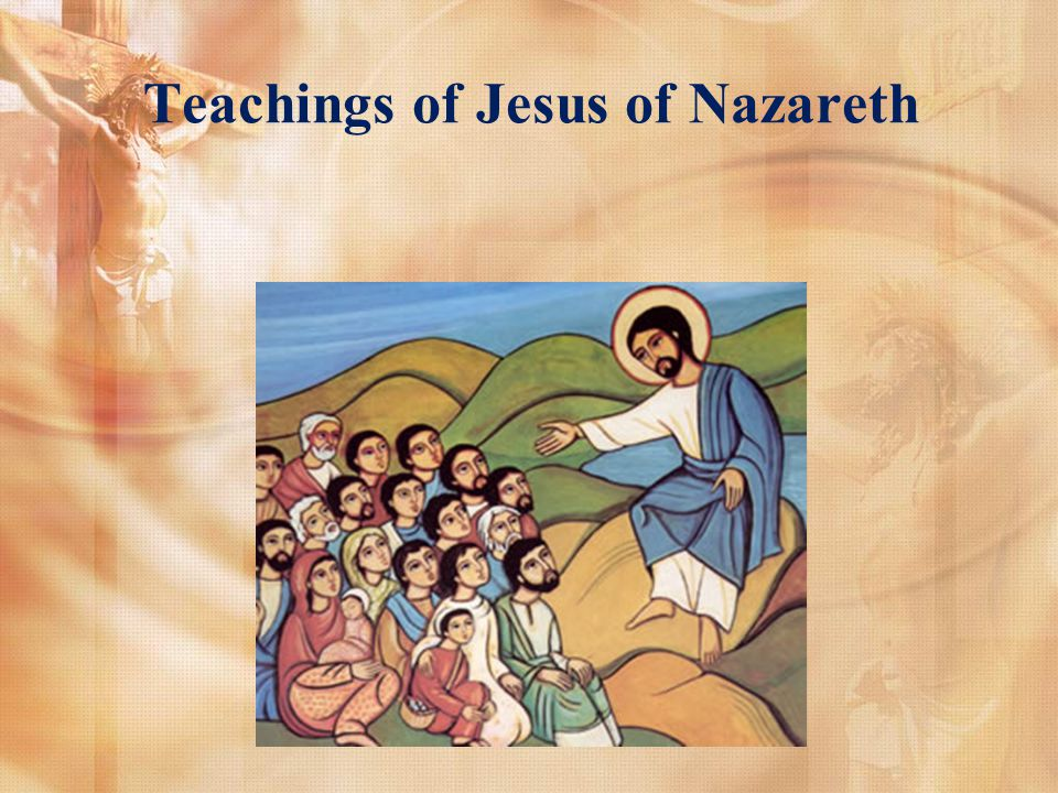 Teachings of Jesus of Nazareth