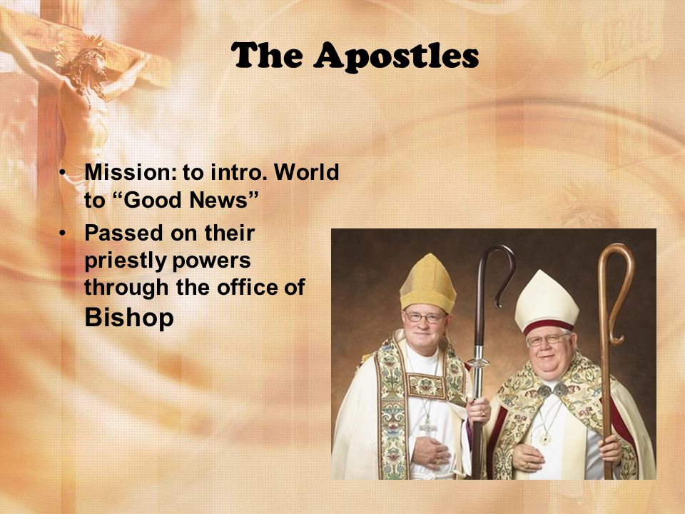 The Apostles Mission: to intro.