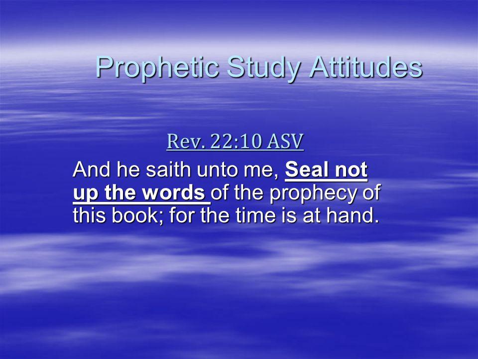 Prophetic Study Attitudes Question1- How do Elders discourage Class Rev.