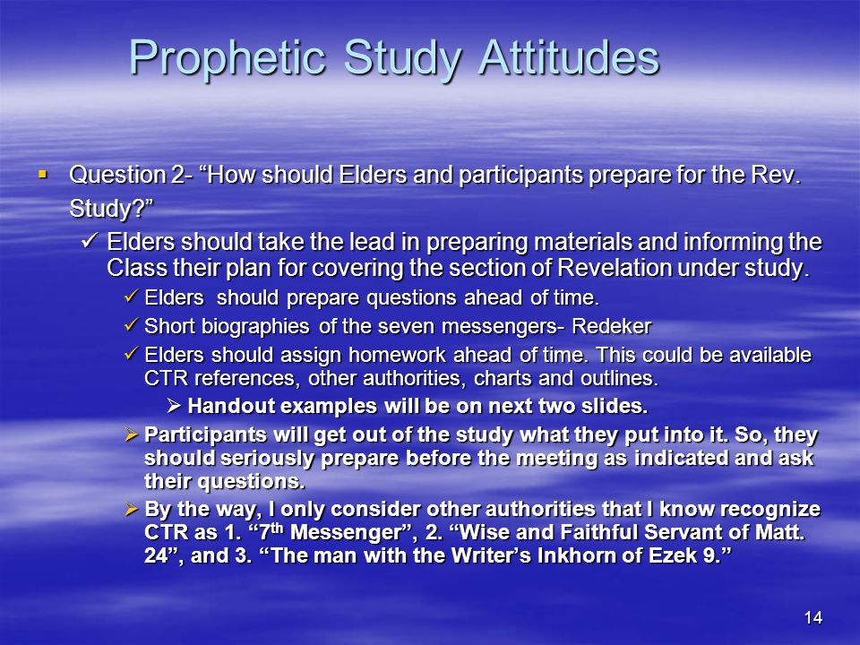 Prophetic Study Attitudes Question 2- How should Elders and participants prepare for the Rev.