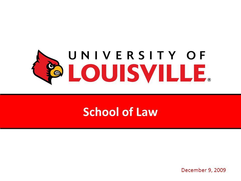 School of Law December 9, 2009