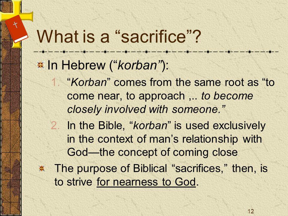 What is a sacrifice.
