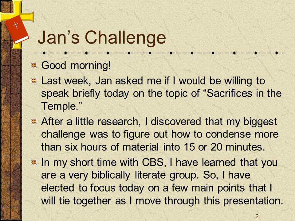 Jans Challenge Good morning.