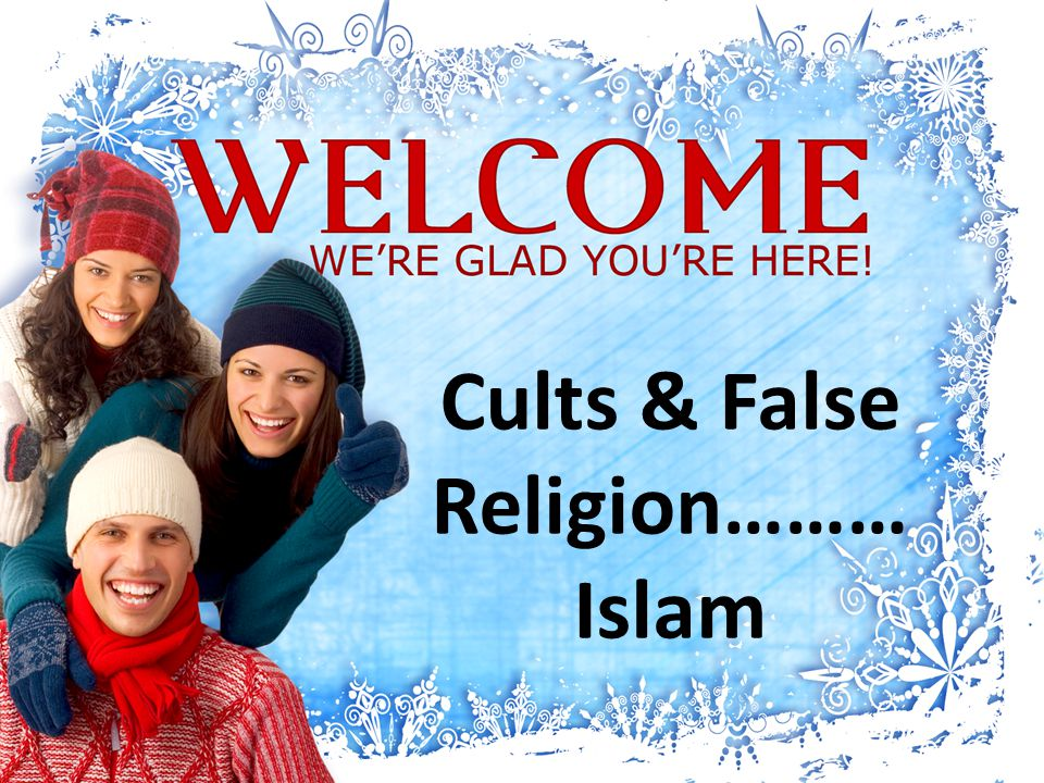 Cults & False Religion……… Islam