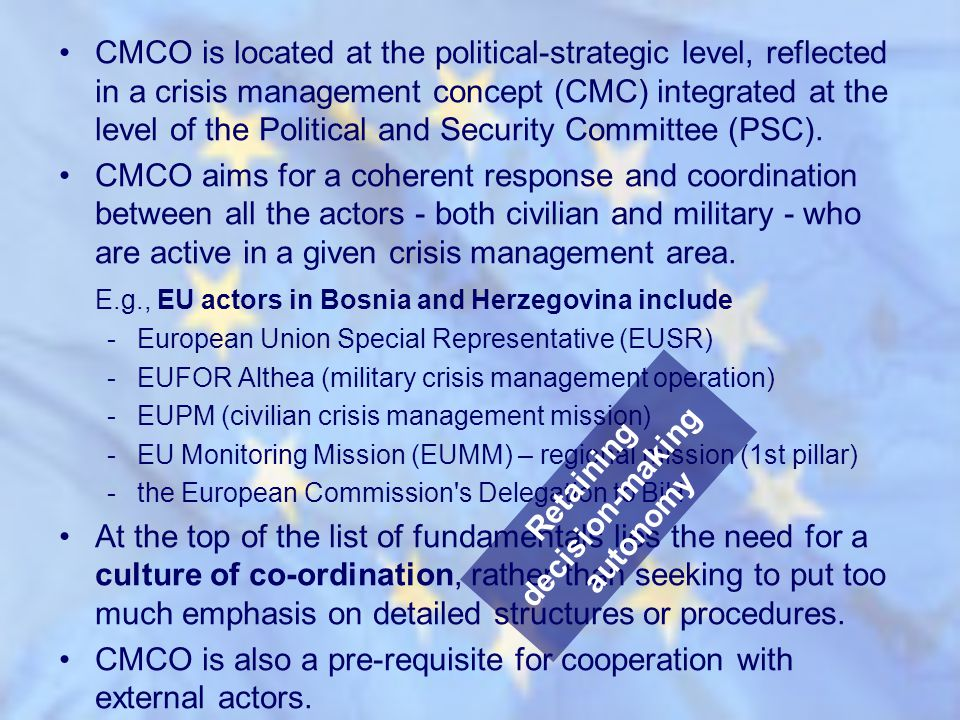 CMCO is located at the political-strategic level, reflected in a crisis management concept (CMC) integrated at the level of the Political and Security