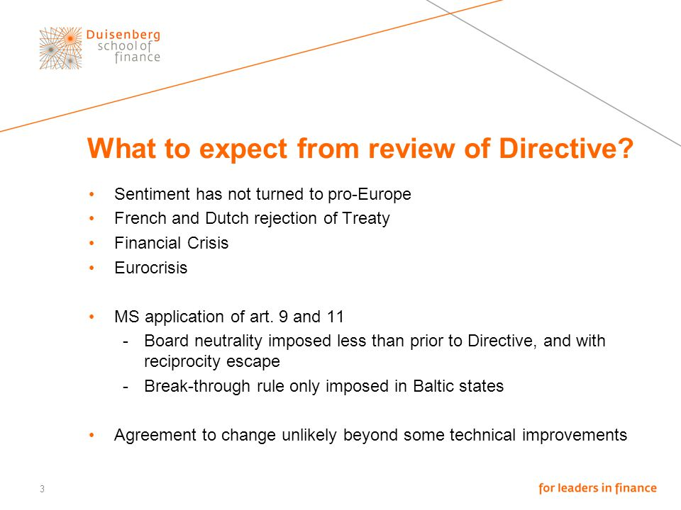 What to expect from review of Directive? Sentiment has not turned to pro-Europe French and Dutch rejection of Treaty Financial Crisis Eurocrisis MS ap