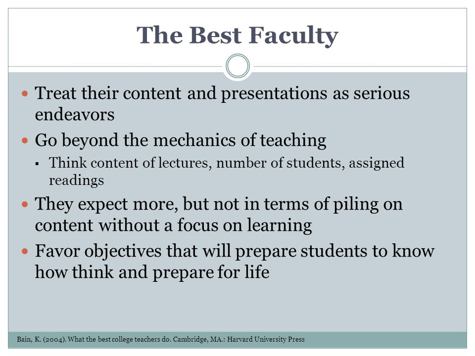 Treat their content and presentations as serious endeavors Go beyond the mechanics of teaching Think content of lectures, number of students, assigned
