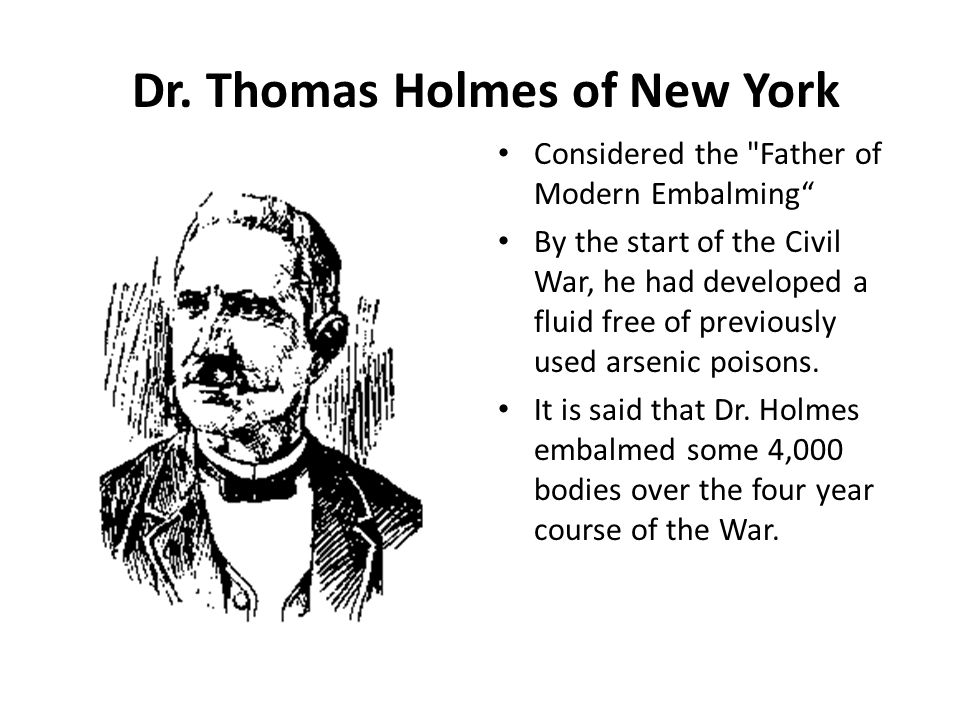 Dr. Thomas Holmes of New York Considered the