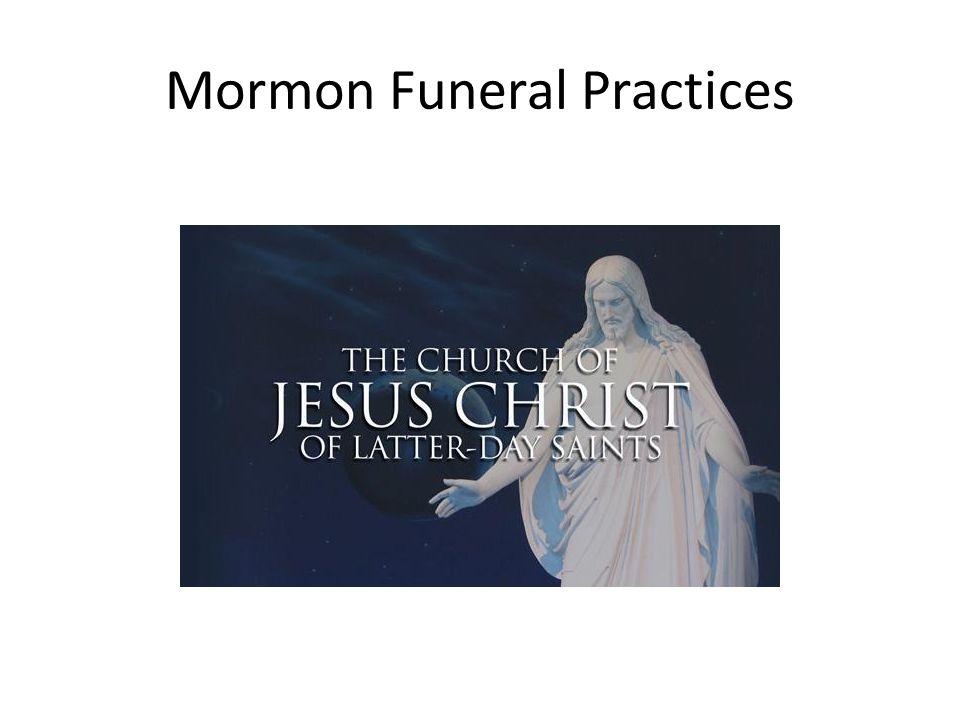 Mormon Funeral Practices