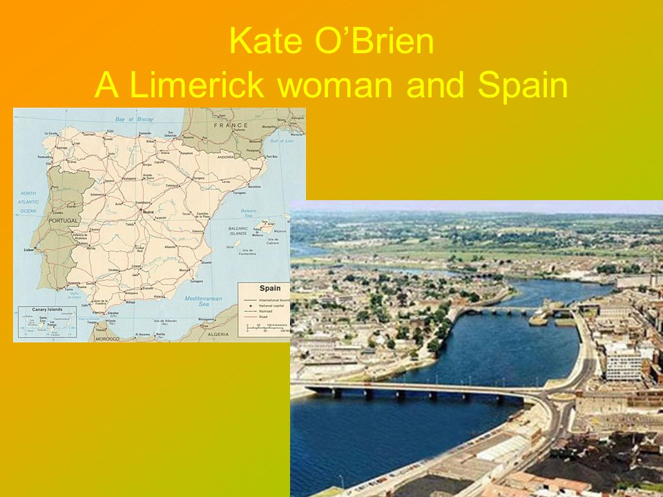 Kate OBrien A Limerick woman and Spain