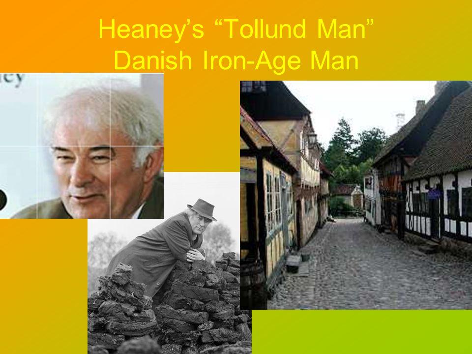 Heaneys Tollund Man Danish Iron-Age Man