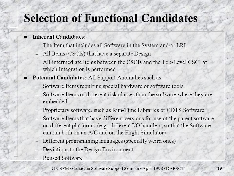 DLCSPM - Canadian Software Support Seminar - April 1998 - DAPSCT18 Selection of SAS Candidates n SAS Candidates are elements which are going to be sub