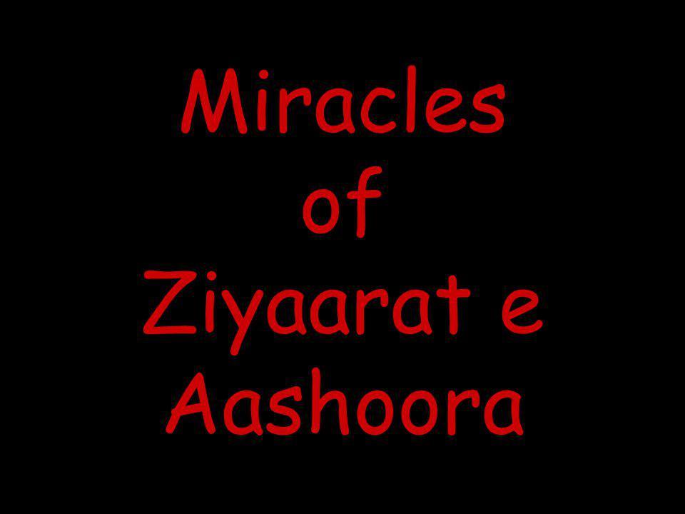 Miracles of Ziyaarat e Aashoora