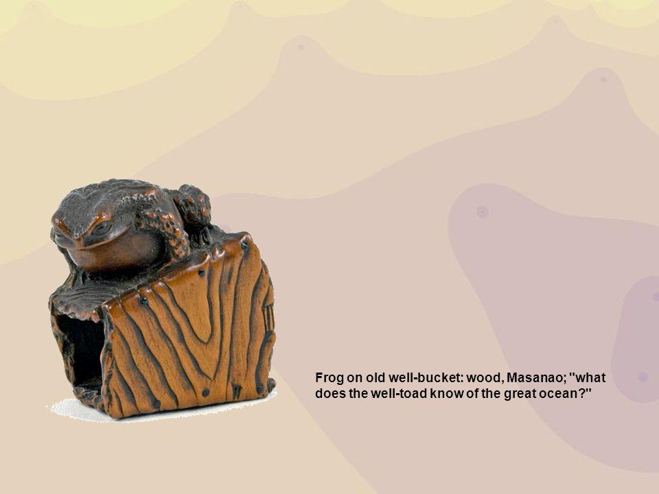 Frog on old well-bucke t: wood, Masanao;