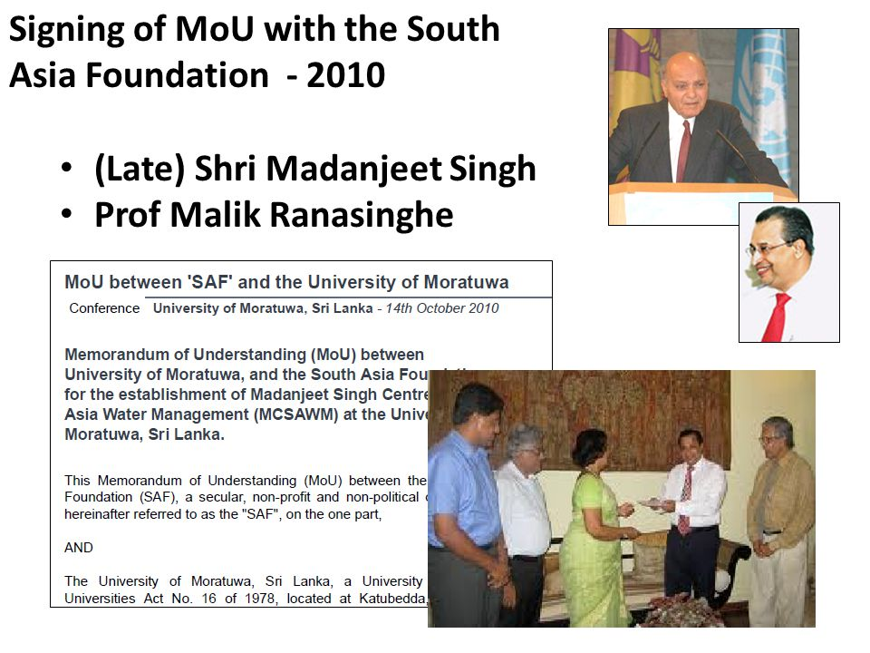 Signing of MoU with the South Asia Foundation - 2010 (Late) Shri Madanjeet Singh Prof Malik Ranasinghe