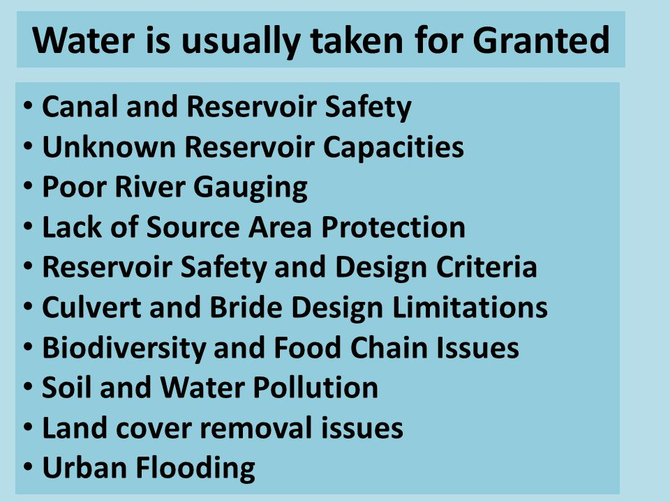 Canal and Reservoir Safety Unknown Reservoir Capacities Poor River Gauging Lack of Source Area Protection Reservoir Safety and Design Criteria Culvert