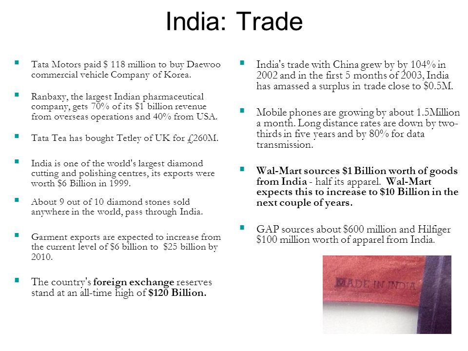 India: Trade Tata Motors paid $ 118 million to buy Daewoo commercial vehicle Company of Korea. Ranbaxy, the largest Indian pharmaceutical company, get