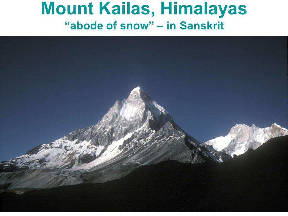 Mount Kailas, Himalayas abode of snow – in Sanskrit