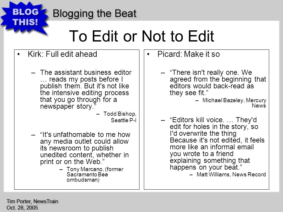 Kirk: Full edit ahead –The assistant business editor … reads my posts before I publish them.