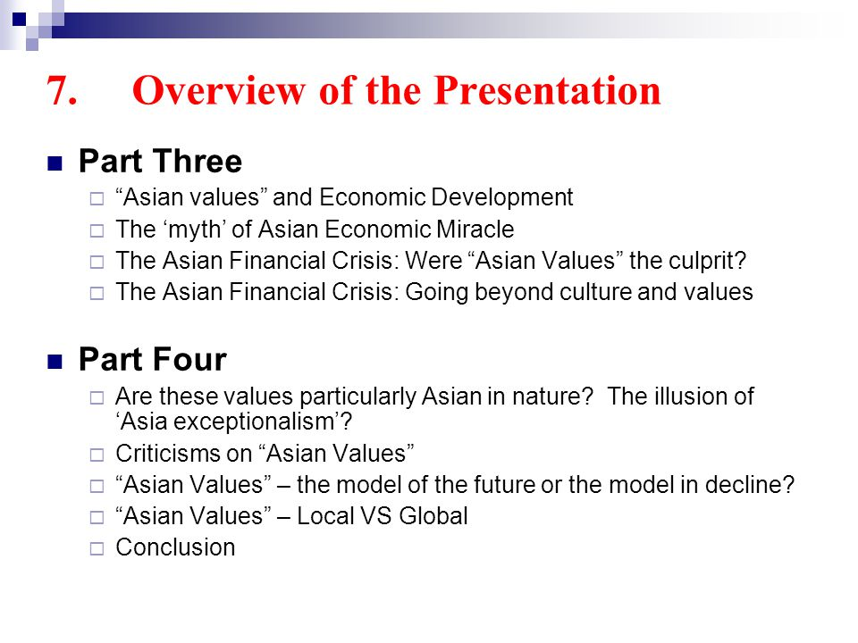 Part Three Asian values and Economic Development The myth of Asian Economic Miracle The Asian Financial Crisis: Were Asian Values the culprit.