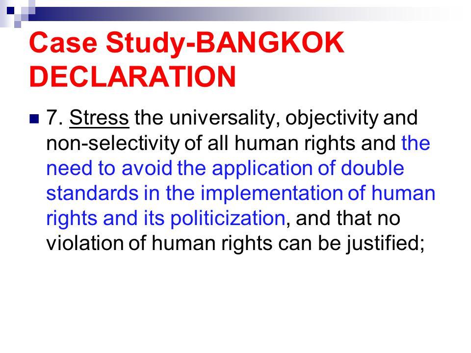Case Study-BANGKOK DECLARATION 7.