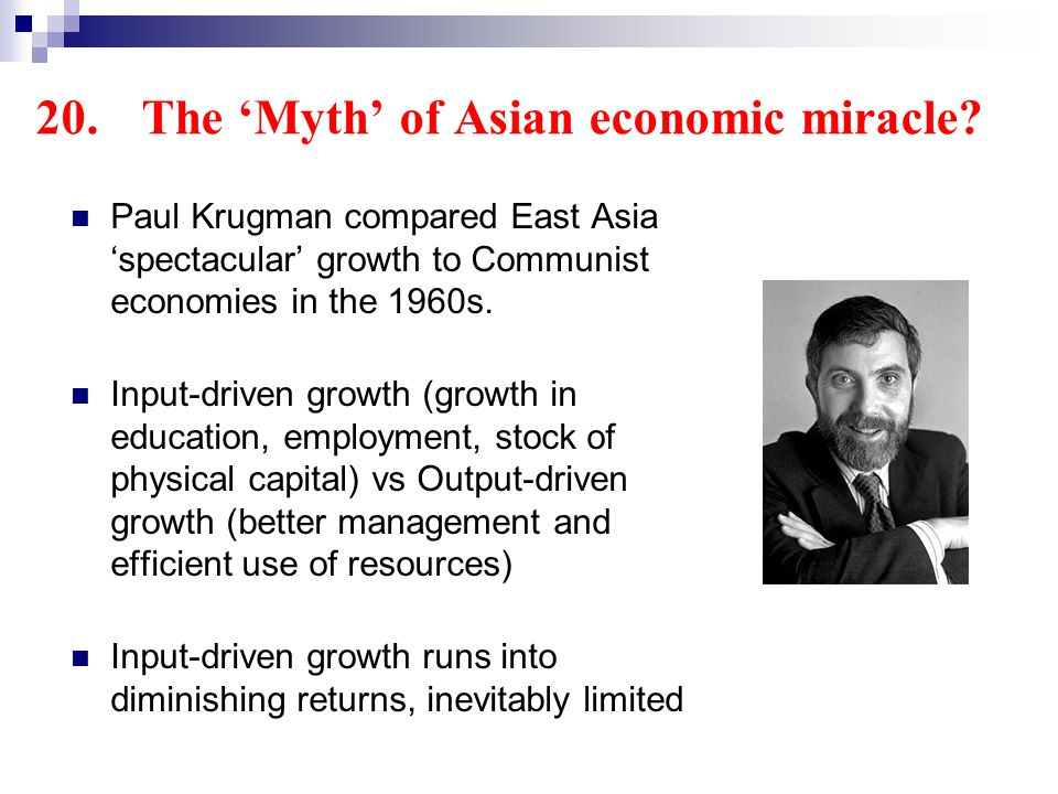 20.The Myth of Asian economic miracle.