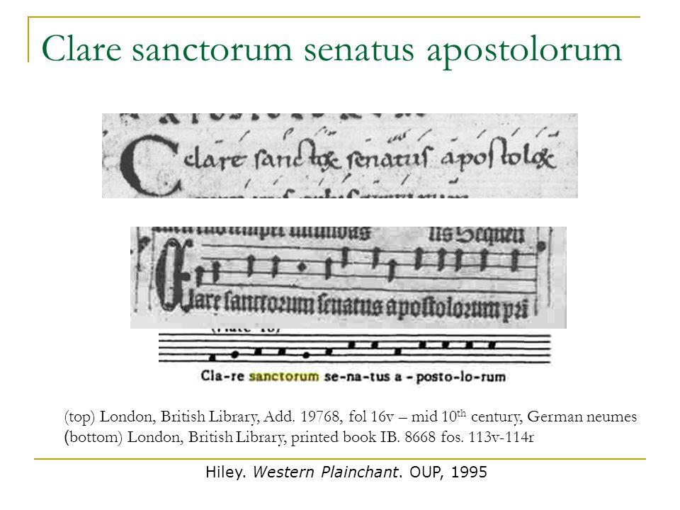 (top) London, British Library, Add. 19768, fol 16v – mid 10 th century, German neumes ( bottom) London, British Library, printed book IB. 8668 fos. 11