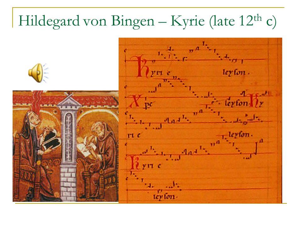 Hildegard von Bingen – Kyrie (late 12 th c)