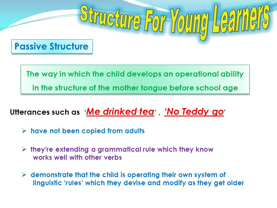 10.Communicative Structure for Kids I like to teach structure with a two-step approach.