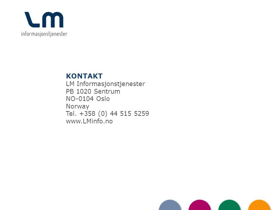 KONTAKT LM Informasjonstjenester PB 1020 Sentrum NO-0104 Oslo Norway Tel.