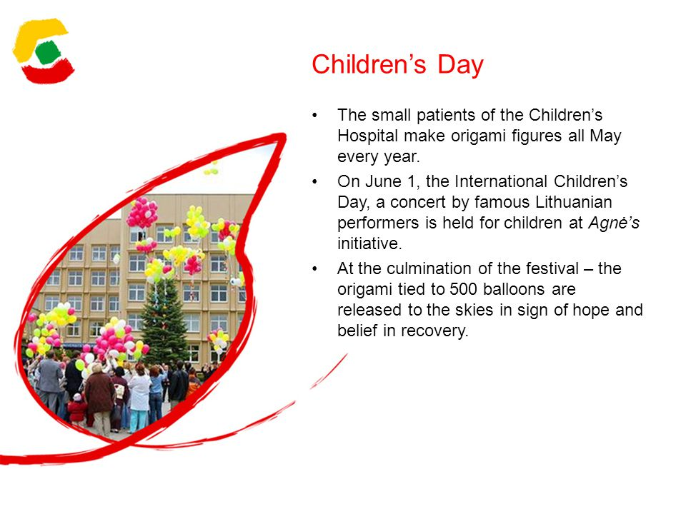 Childrens Day The small patients of the Childrens Hospital make origami figures all May every year.
